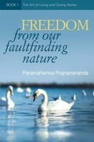 freedom-from-our-fault-finding-nature_s